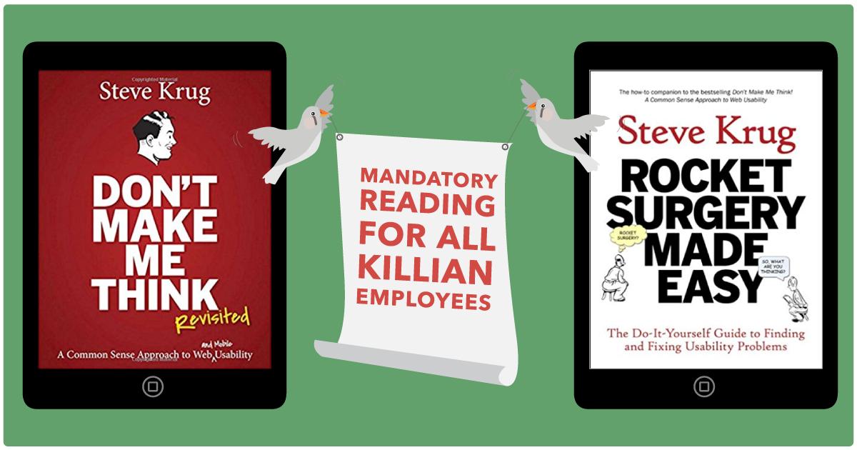 Steve Krug's books are must-reads